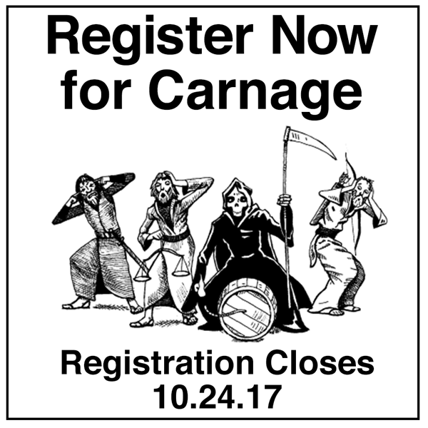 "Text: ""Register Now for Carnage. Registration closes 10.24.17."""